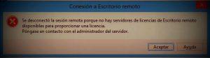 Se desconecto la sesión remota porque no hay servidores de licencias de escritorio remoto
