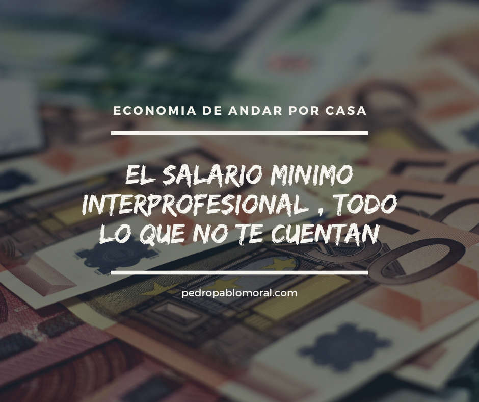 El salario minimo interprofesional | todo lo que hay que saber en 2020